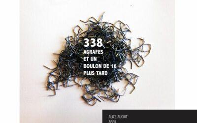 338 agrafes et un boulon de 16 plus tard